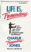 Life Is Tremendous by Charlie Jones